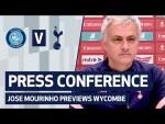 PRESS CONFERENCE | JOSE MOURINHO PREVIEWS WYCOMBE