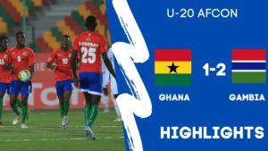 U-20 AFCON HIGHLIGHTS: Ghana 1 - 2 Gambia