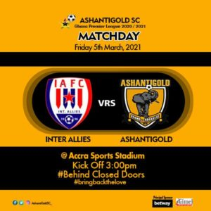20/21 Ghana Premier League matchday 17: Inter Allies v Ashanti Gold confirmed starting lineups