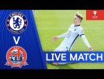 Chelsea v AFC Fylde | FA Youth Cup | Round 4 | Live Match