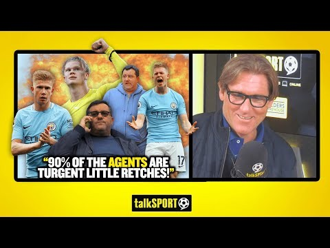 """TURGENT LITTLE RETCHES!"" Simon Jordan SLAMS agents like Raiola & praises KDB for doing his own deal"