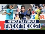 Son, Kane, Chadli, Dele & Anderton | FIVE BEAUTIES v NEWCASTLE