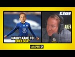 HARRY KANE TO CHELSEA? Ray Parlour reacts to rumours that Harry Kane could be making a Chelsea move!