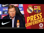 KOEMAN'S Press Conference pre CLASICO 🔵🔴