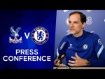 Thomas Tuchel Live Press Conference: Crystal Palace v Chelsea | Premier League