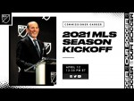MLS Commissioner Don Garber: 2021 MLS Season Kickoff Media Availability