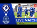 Chelsea U18 v Everton U18 | FA Youth Cup | Live Match