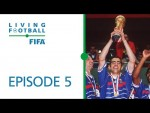 Living Football | FIFA Football Magazine Show | Episode 5