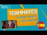 SPAIN Teammates: ERIC GARCÍA & FERRAN TORRES