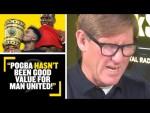 """POGBA HASN'T BEEN GOOD VALUE!""❌ Simon Jordan says Paul Pogba hasn't been good enough for Man United"