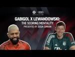 Lewandowski & Gabigol explain their scoring mentality