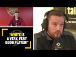 """""""WHITE IS A VERY GOOD PLAYER!"""" Jamie O'Hara is impressed by Arsenal's new signing Ben White!"""