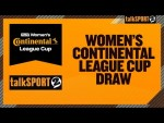 The FA Women's Continental Tyres League Cup Draw on talkSPORT 2