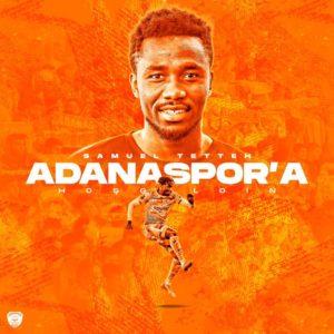 Turkish newcomers Adanaspor AS sign Ghanaian striker Samuel Tetteh