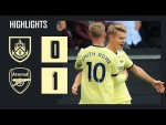 HIGHLIGHTS | Burnley vs Arsenal (0-1) | Premier League | Odegaard with a beautiful free-kick!