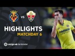 Resumen de Villarreal CF vs Elche CF (4-1)