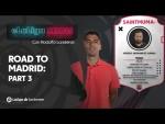 eLaLiga Show: Road to Madrid, Part 3