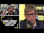 SIMON VS LLOYD🤬 Simon Jordan goes head to head with #NUFC fan over supposed Steve Bruce media bias