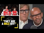 """""""THEY ARE A MILE OFF!""""👎 Simon & Trevor have differing opinions on Arsenal's progress this season"""